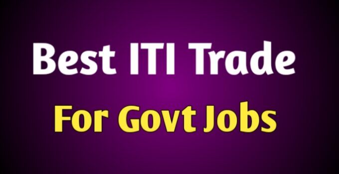 Best ITI trade for Govt jobs