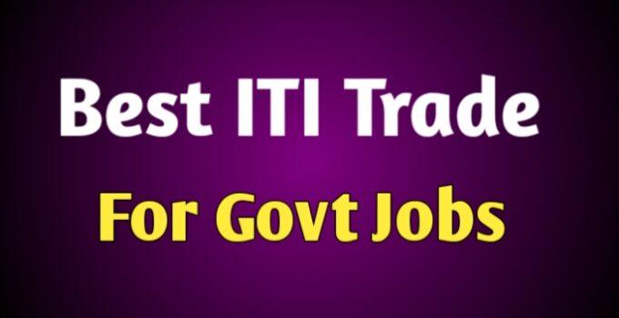 Best ITI trade for Govt jobs