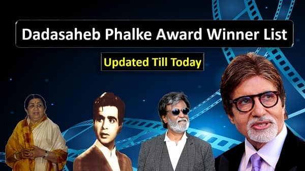 Dadasaheb Phalke Award Winner list